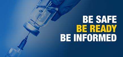 Be Ready. Be Safe. Be Informed.
